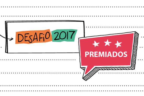 Iniciativas premiadas no Desafio 2017