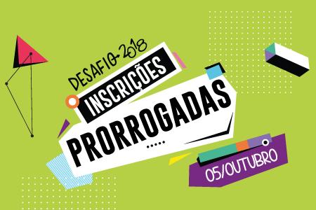d352587c7 Imagem apresenta informações de inscrições prorrogadas para o Desafio  Criativos da Escola 2018. Prazo vai