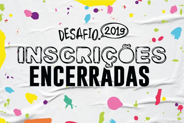 Inscrições encerradas no Desafio Criativos da escola 2019