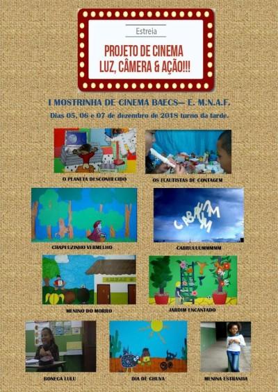 Cartaz da estréia do projeto Luz, Câmera e Ação.