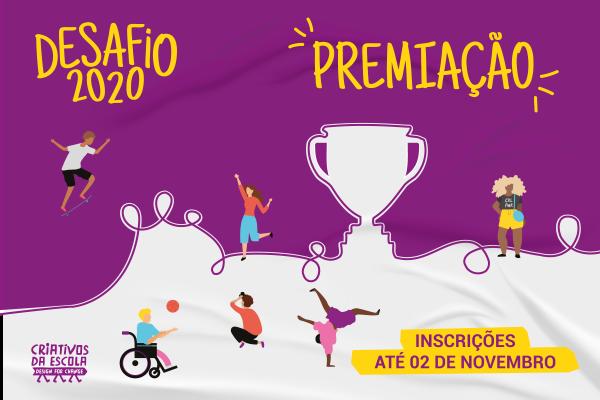 Inscrições abertas: Premiação do Desafio 2020