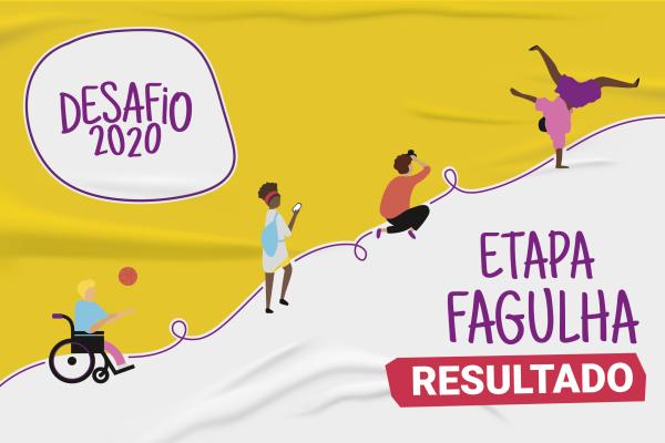 Etapa Fagulha: confira o resultado da etapa individual do Desafio 2020!