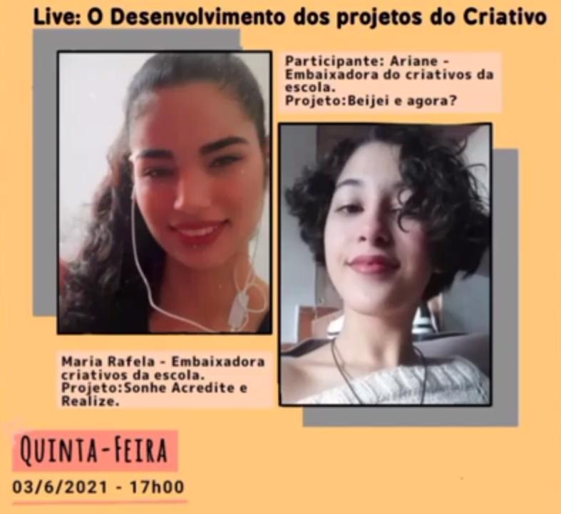 Arte com fundo laranja. Há fotos de duas jovens. Com o texto: O desenvolvimento de projetos do Criativos.