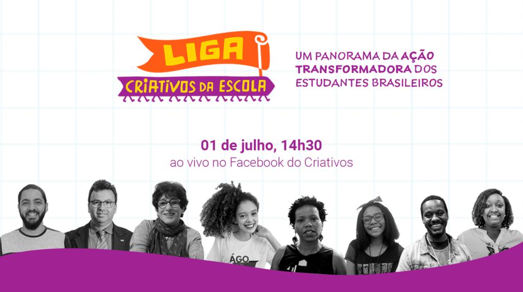 Arte com fundo branco e detalhes quadriculados. À esquerda, há o logo da Liga Criativos da Escola e ao lado 01/07, às 14h30(horário de Brasília). Abaixo e centralizado, lê-se